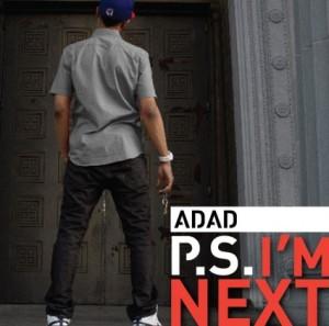 ADaD - P.S I'm Next