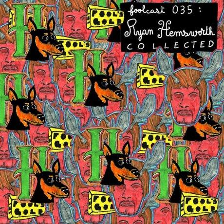 Ryan Hemsworth - Collected Mixtape