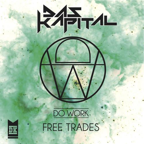Das Kapital - Free Trades Ep