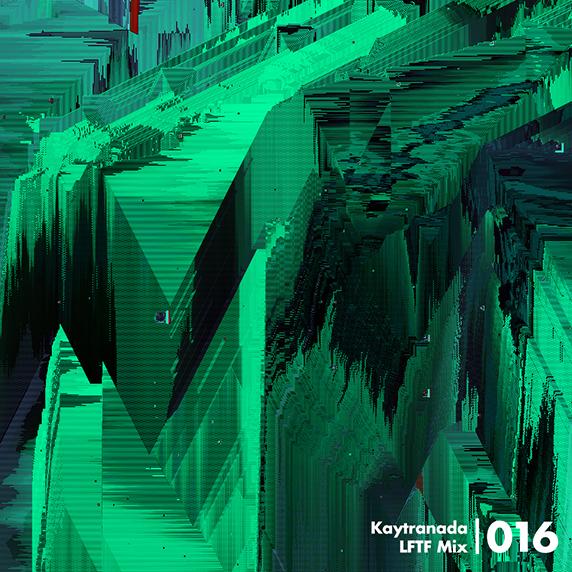 Kaytranada - LFTF Mix